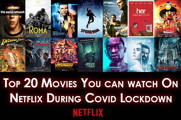 20 Must-Watch Movies During COVID-19 Lockdown